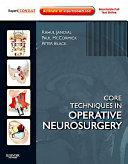 Core Techniques in Operative Neurosurgery Book