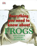 Everything You Need To Know About Frogs Book PDF