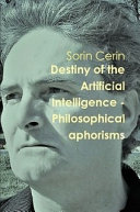 Destiny of the Artificial Intelligence - Philosophical aphorisms