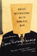 Brief Interviews with Hideous Men