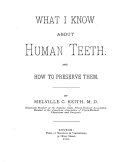What I Know about Human Teeth and how to Preserve Them