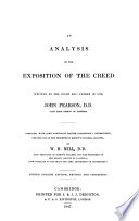 An Analysis of the Exposition of the Creed Written by the Right Rev      John Pearson  D D