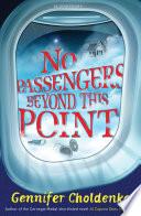"""No Passengers Beyond This Point"" by Gennifer Choldenko"