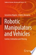 Robotic Manipulators and Vehicles Book