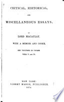 Critical Historical And Miscellaneous Essays With A Memoir And Index