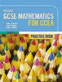 Higher GCSE Mathematics for CCEA Practice Book