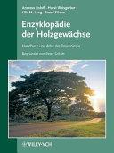 Enzyklopädie der Holzgewächse - 58. Ergänzungslieferung