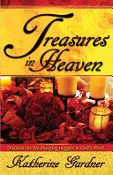 Read Online Treasures in Heaven For Free
