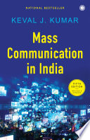 Mass Communication in India  Fifth Edition