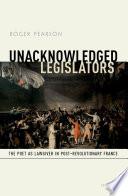 Unacknowledged Legislators