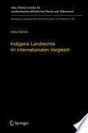 Indigene Landrechte im internationalen Vergleich