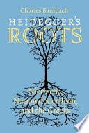 Heidegger s Roots Book PDF