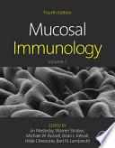 """""""Mucosal Immunology"""" by Jiri Mestecky, Warren Strober, Michael W. Russell, Hilde Cheroutre, Bart N. Lambrecht, Brian L Kelsall"""