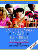 Teaching Learners Of English In Mainstream Classrooms K 8  Book PDF