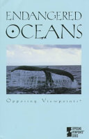 endangered oceans opposing viewpoints william dudley google books other editions view all