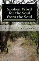 Spoken Word For The Soul From The Soul