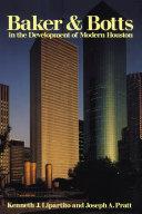 Baker & Botts in the Development of Modern Houston