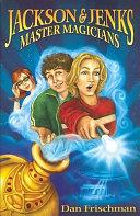 Jackson   Jenks Master Magicians Book