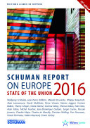 State of the Union Schuman report 2016 on Europe Pdf/ePub eBook