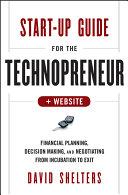 Start Up Guide for the Technopreneur
