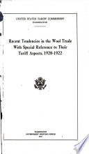 Recent Tendencies in the Wool Trade with Special Reference to Their Tariff Aspects  1920 1922