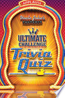 Uncle John S Presents The Ultimate Challenge Trivia Quiz