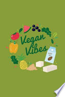 Vegan Vibes Notebook