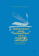Pdf Inheritance and Innovation in a Colonial Language Telecharger