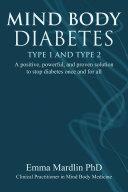 Mind Body Diabetes Type 1 and Type 2