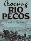 Crossing Rio Pecos ebook