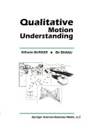Qualitative Motion Understanding