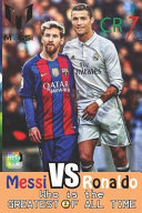 Messi Vs Ronaldo   Who Is the GREATEST of All Time