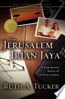From Jerusalem to Irian Jaya Book