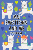 My Emotions and Me Journal
