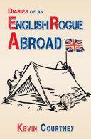 Diaries of an English Rogue Abroad [Pdf/ePub] eBook