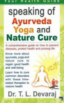 Speaking Of Ayurveda Yoga And Nature Cure