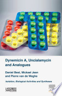 Dynemicin A  Uncialamycin and Analogues