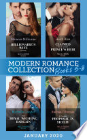 Modern Romance January 2020 Books 5 8  Billionaire s Wife on Paper  Conveniently Wed     Claimed for the Desert Prince s Heir   Their Royal Wedding Bargain   A Shocking Proposal in Sicily