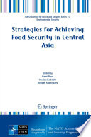 Strategies For Achieving Food Security In Central Asia Book PDF