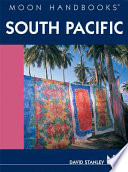"""Moon Handbooks South Pacific"" by David Stanley"