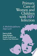 Primary Care Of Women And Children With Hiv Infection