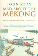 Mad About The Mekong Book PDF