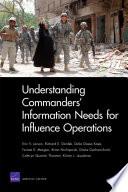 Understanding Commanders Information Needs For Influence Operations Book