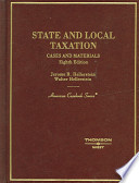 State and Local Taxation  : Cases and Materials