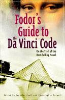 Fodor S Guide To The Da Vinci Code