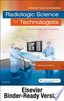 Radiologic Science for Technologists - Binder Ready