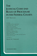 The Judicial Code And Rules Of Procedure In The Federal Courts 2007