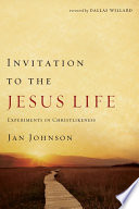 Invitation to the Jesus Life