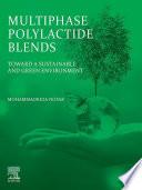Multiphase Polylactide Blends Book