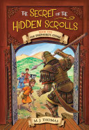 The Secret of the Hidden Scrolls: The Shepherd's Stone